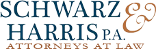 Schwarz & Harris P.A. Attorneys at Law